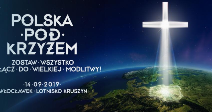 Polska pod Krzyżem - spotkania modlitewne w diecezji